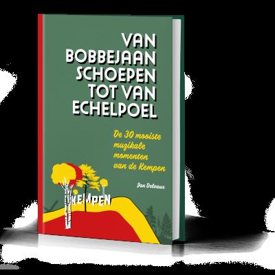 Boek 'Van Bobbejaan Schoepen tot Van Echelpoel' te koop